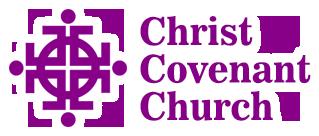 Christ Covenant Church | A Place for Faith, Hope & Love